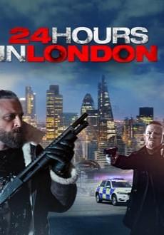 مشاهدة فيلم 24 Hours In London 2020 مترجم اون لاين