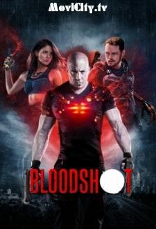 مشاهدة فيلم Bloodshot 2020 مترجم اون لاين كامل يوتيوب