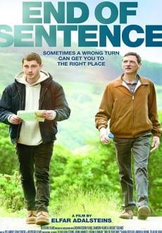 مشاهدة فيلم End of Sentence 2019 مترجم اون لاين HD