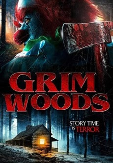 مشاهدة فيلم Grim Woods 2019 مترجم اون لاين