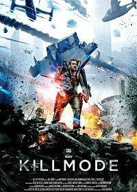 مشاهدة فيلم Kill Mode 2019 مترجم اون لاين كامل