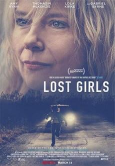 مشاهدة فيلم Lost Girls 2020 مترجم اون لاين