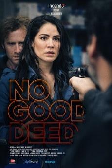 مشاهدة فيلم No Good Deed 2020 مترجم اون لاين