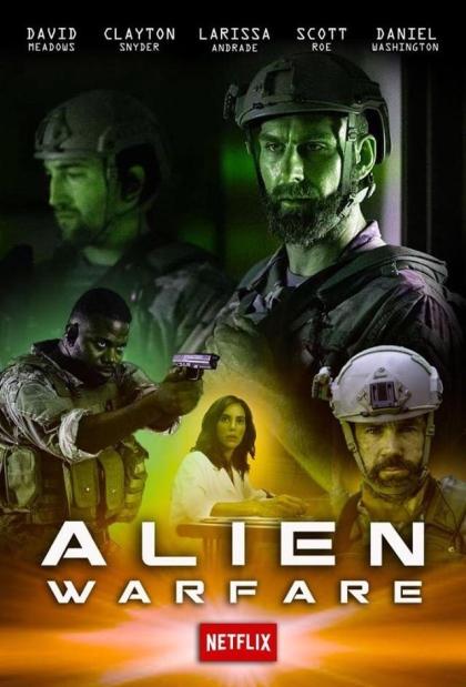 مشاهدة فيلم Alien Warfare 2019 مترجم