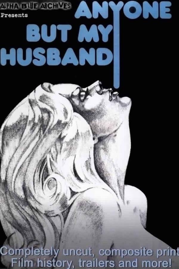 مشاهدة فيلم Anyone But My Husband 1975 مترجم