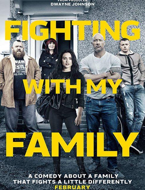 مشاهدة فيلم Fighting with My Family 2019 مترجم