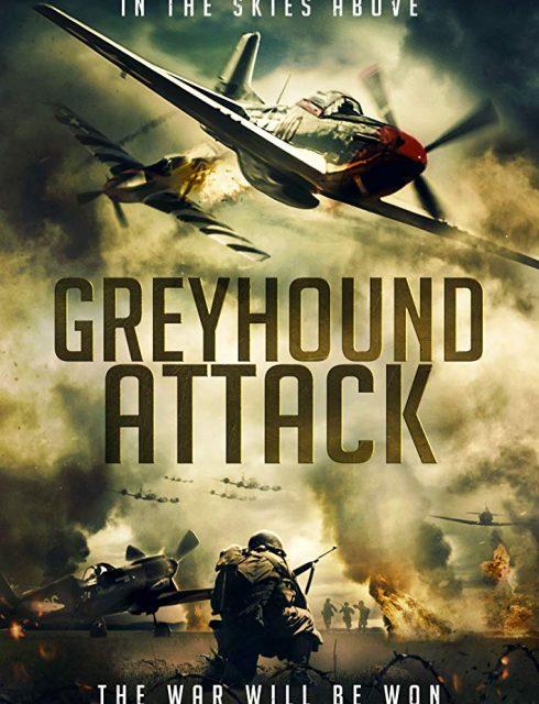 مشاهدة فيلم Greyhound Attack 2019 مترجم