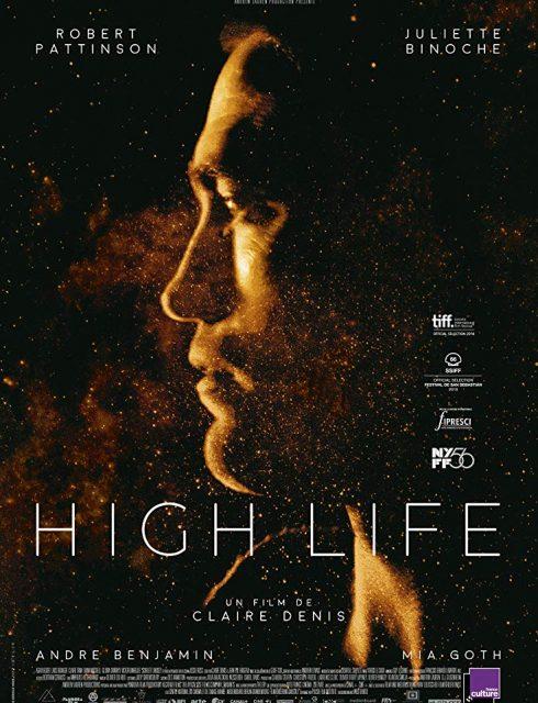 مشاهدة فيلم High Life 2018 مترجم