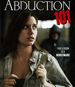 مشاهدة فيلم Abduction 101 2019 مترجم كامل