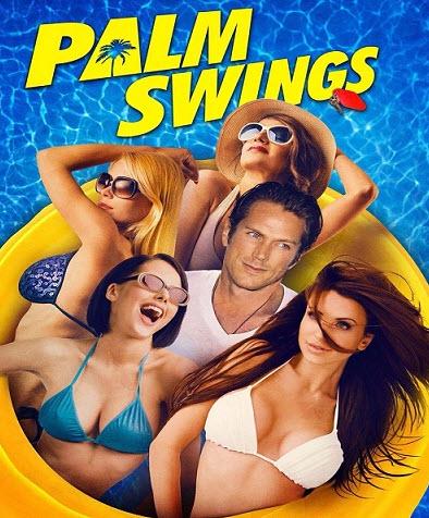 افلام للكبار فقط فيلم Palm Swings 2017 مترجم للكبار فقط