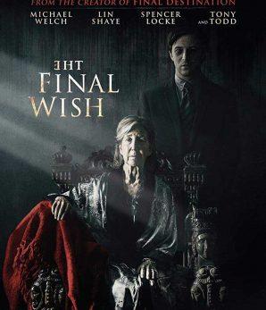 مشاهدة فيلم The Final Wish 2018 مترجم اون لاين