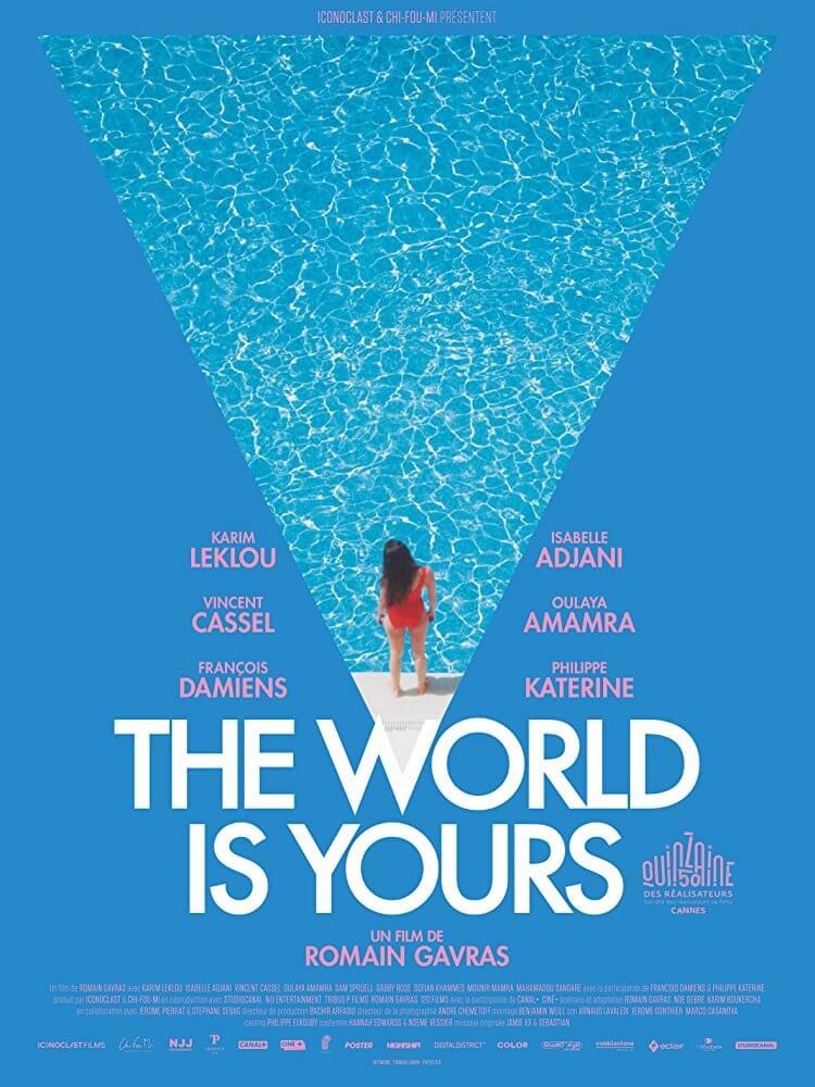 مشاهدة فيلم The World Is Yours 2018 مترجم